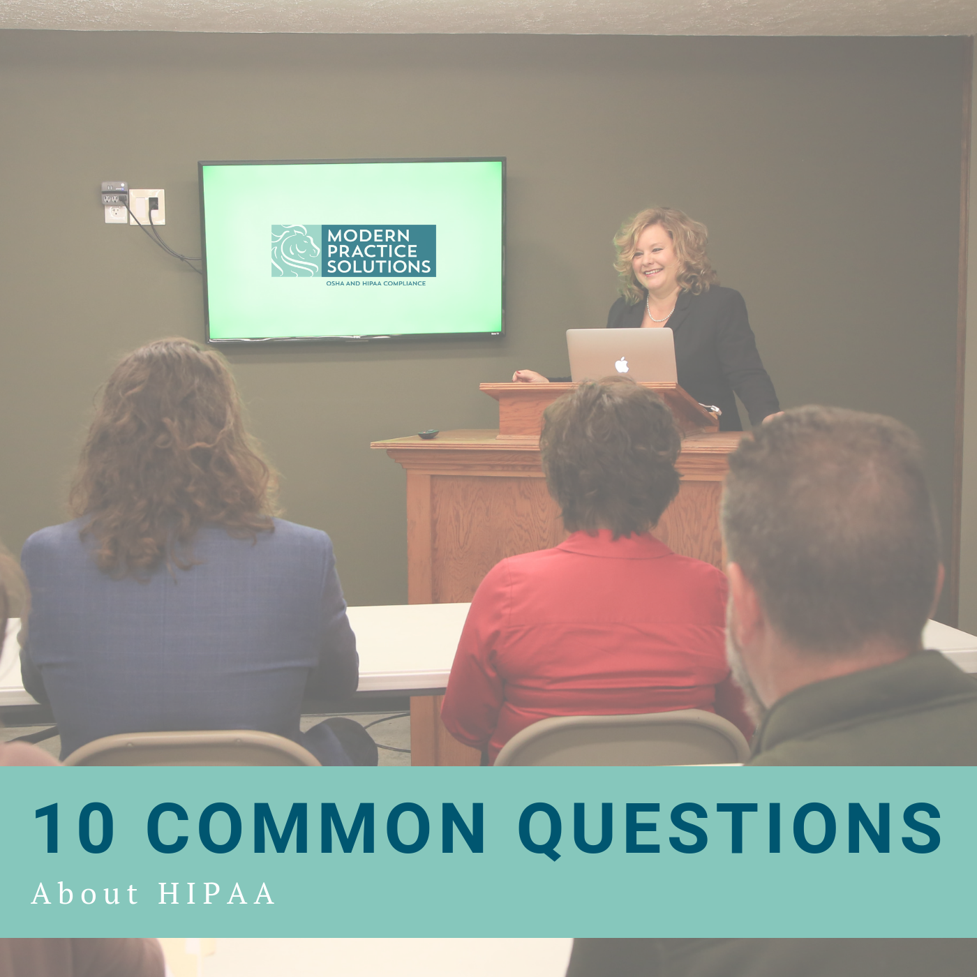10 Common Questions about HIPAA, Answered